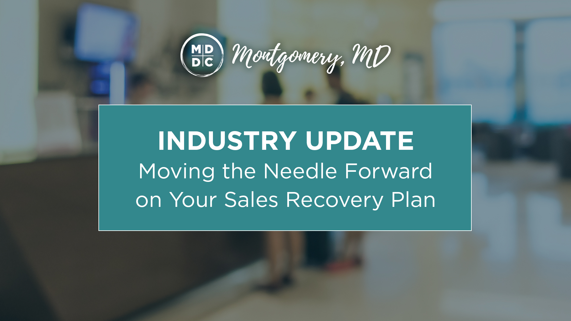 Moving the Needle Forward on Your Sales Recovery Plan